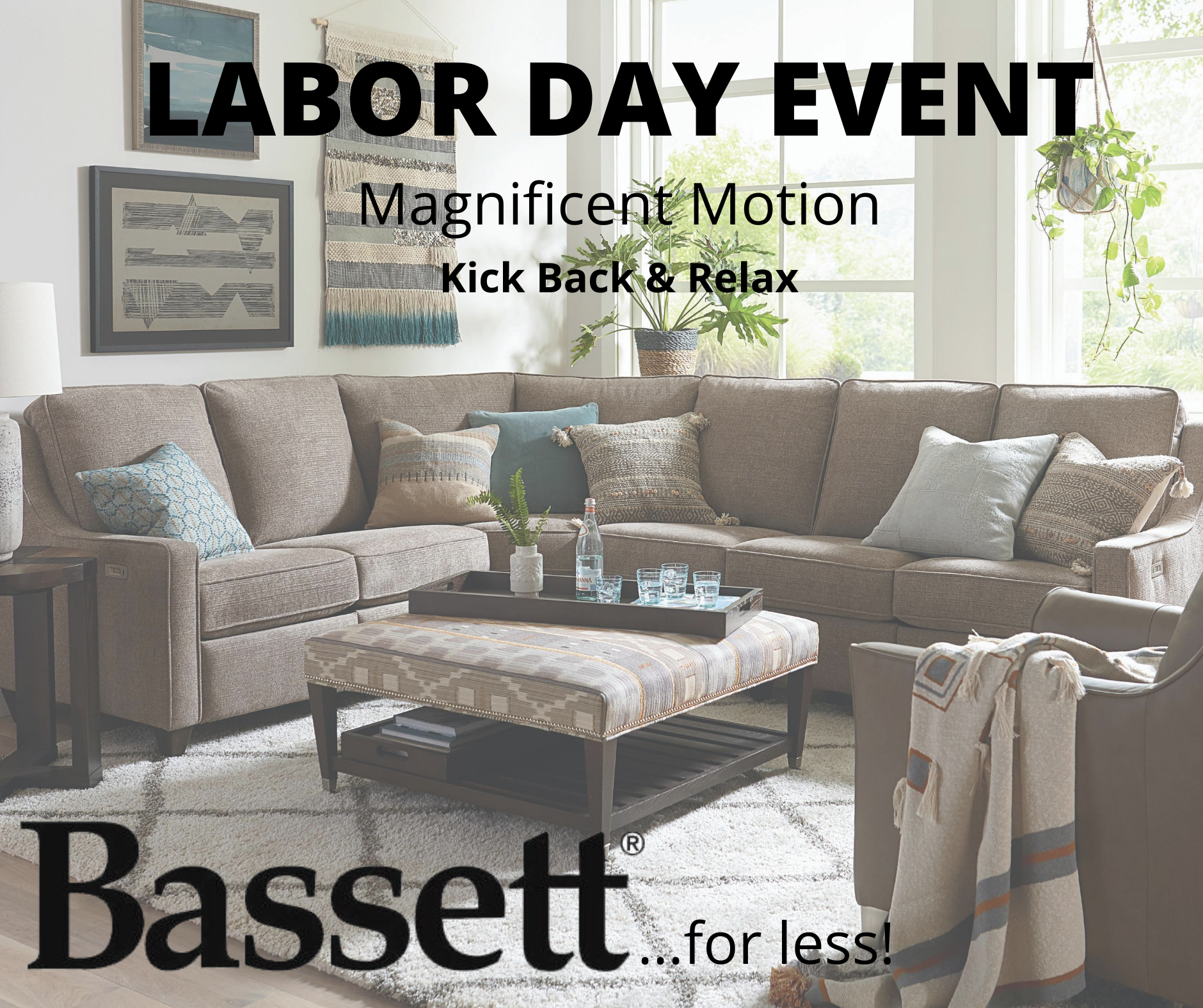 Don T Miss Our Bassett Furniture Labor Day Event Going On Now Www Goodsfurniture Com Bassett Furniture Furniture Family Room