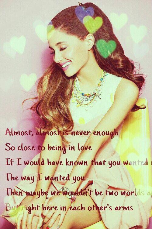 Ariana Grande Almost Is Never Enough Lyrics Ariana Grande