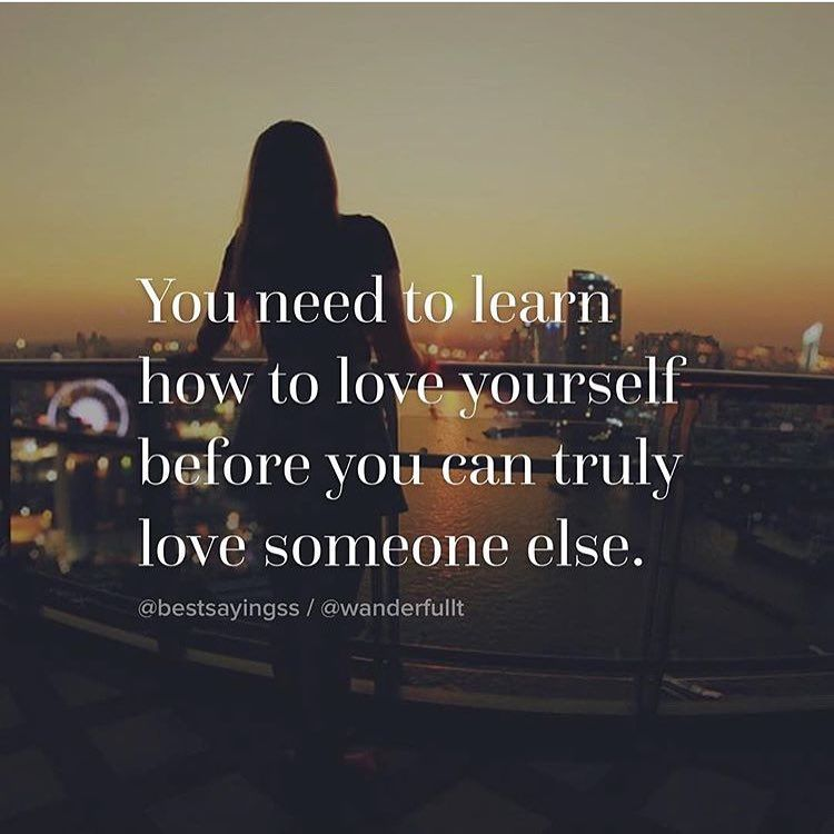 Piclab Sayings On Instagram You Must First Learn To Love Yourself