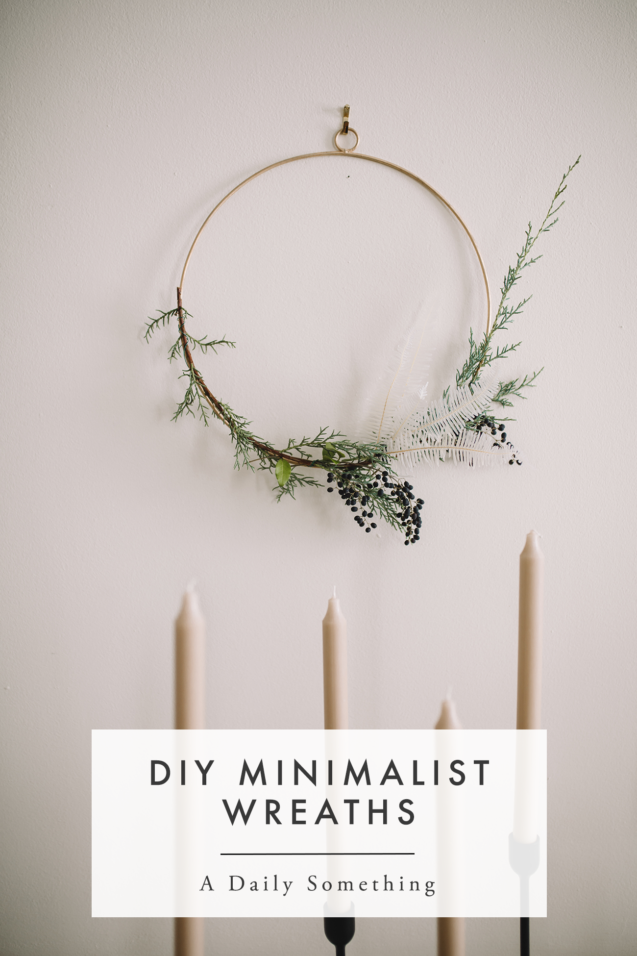 Diy Mantel Garland Minimalist Wreaths And Styling A Dessert Buffet A Daily Something Christmas Wreaths Diy Fall Decor Wreaths Wreaths
