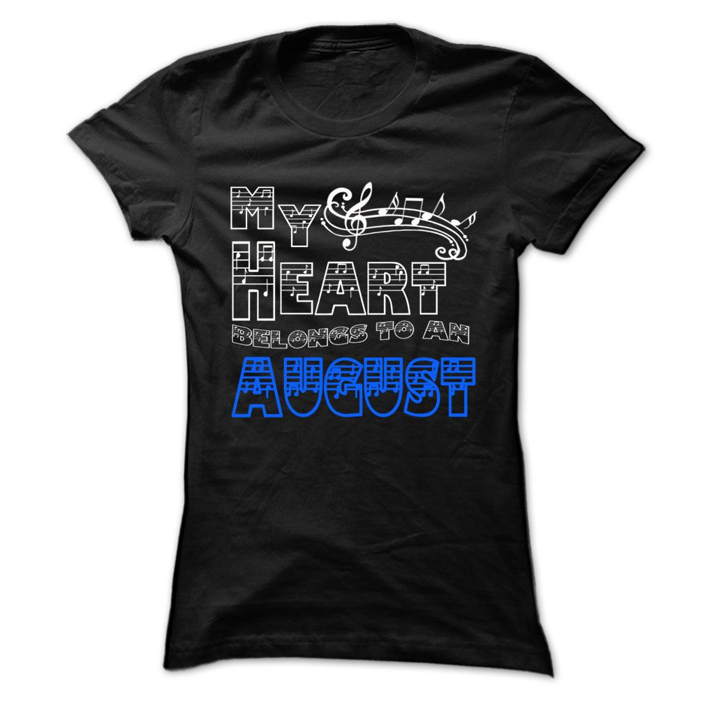 My Heart Belongs to August - Cool T-Shirt !!! T Shirts, Hoodies. Check price ==► https://www.sunfrog.com/LifeStyle/My-Heart-Belongs-to-August--Cool-T-Shirt-.html?41382 $19