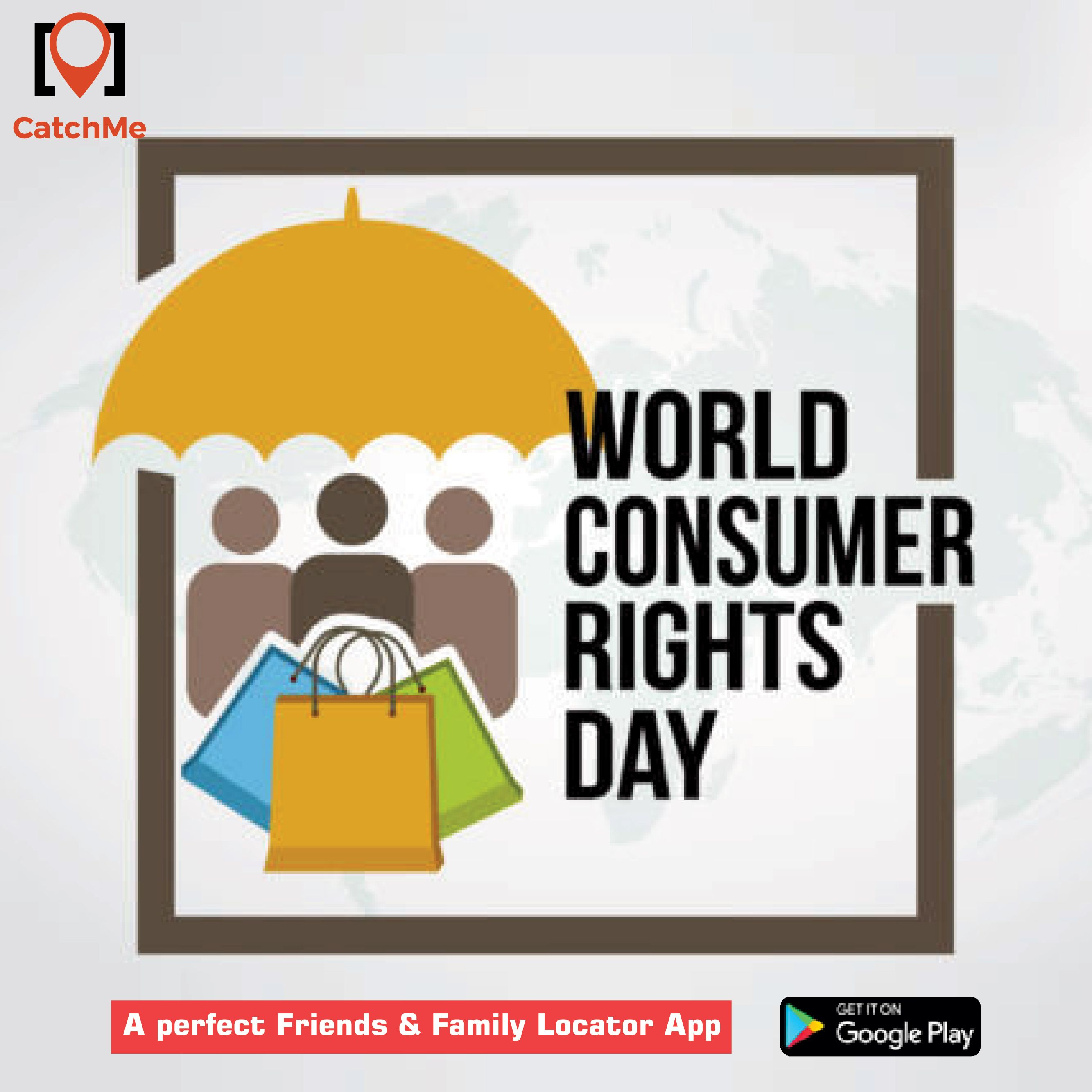 Greetings from CatchMe on WorldConsumerRightsDay. Let's