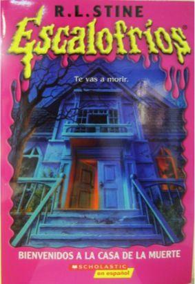 Escalofrios Bienvenidos A La Casa De Muerte Goosebumps In Spanish 395