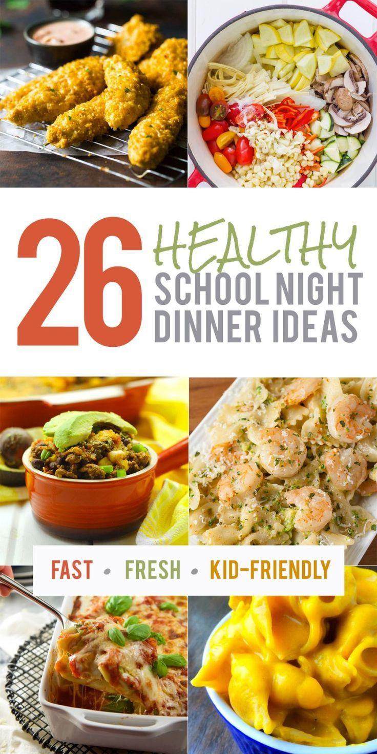 26 healthy school night dinner ideas | healthy recipes | pinterest