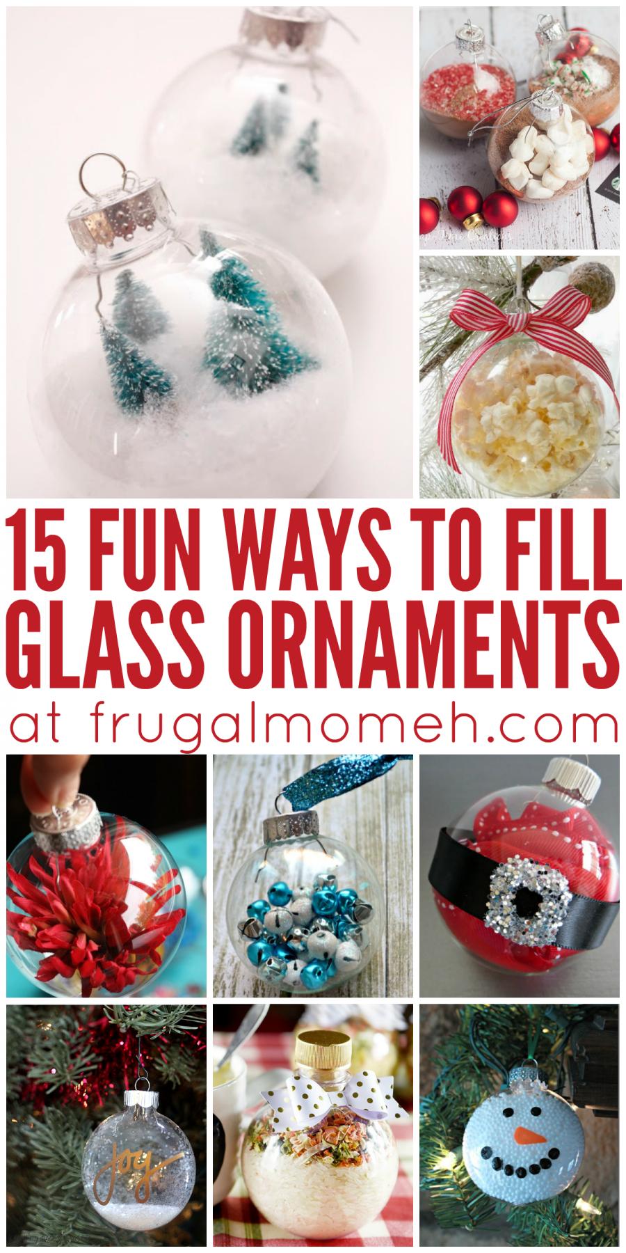 15 Fun Ways To Fill Glass Ornaments Diy Christmas Gifts Ornaments Christmas Ornaments Handmade Christmas Ornaments