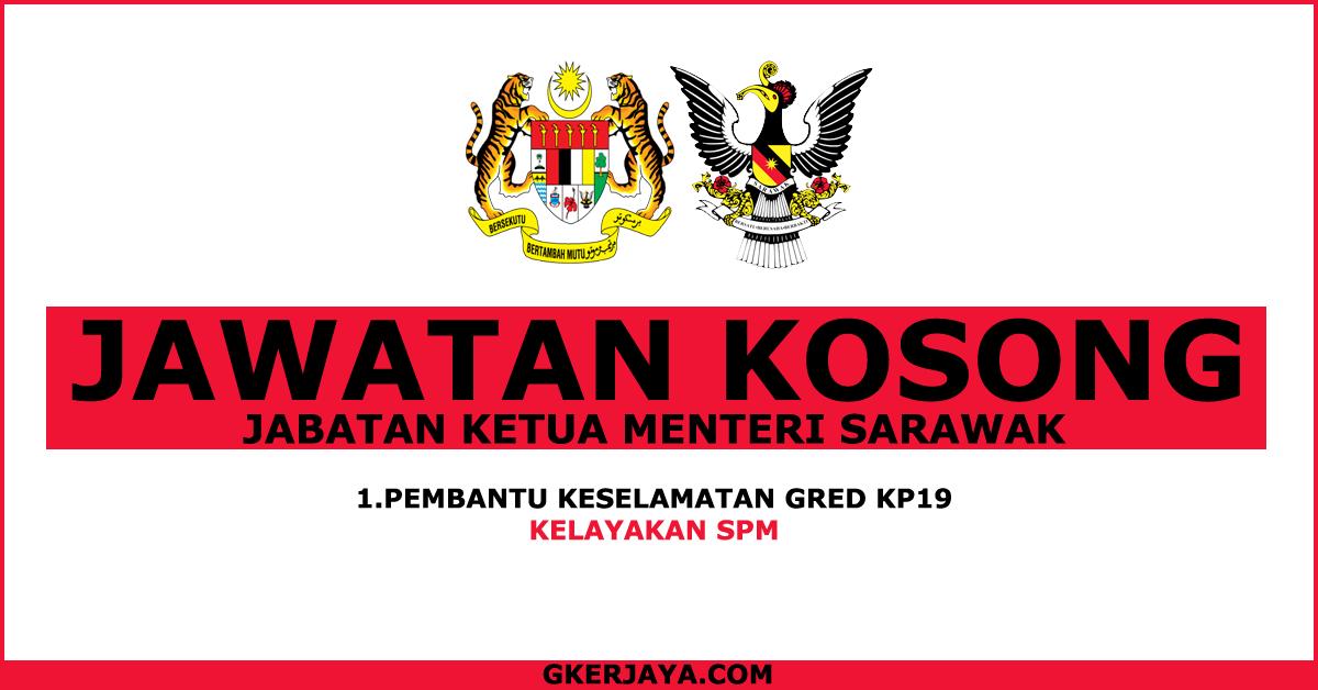 Jawatan Kosong Jabatan Ketua Menteri Sarawak Mereka Yang Sedang Mencari Jawatan Kosong Kerajaan Jangan Lepaskan Peluang Untuk Mem Need A Job Novelty Sign Job
