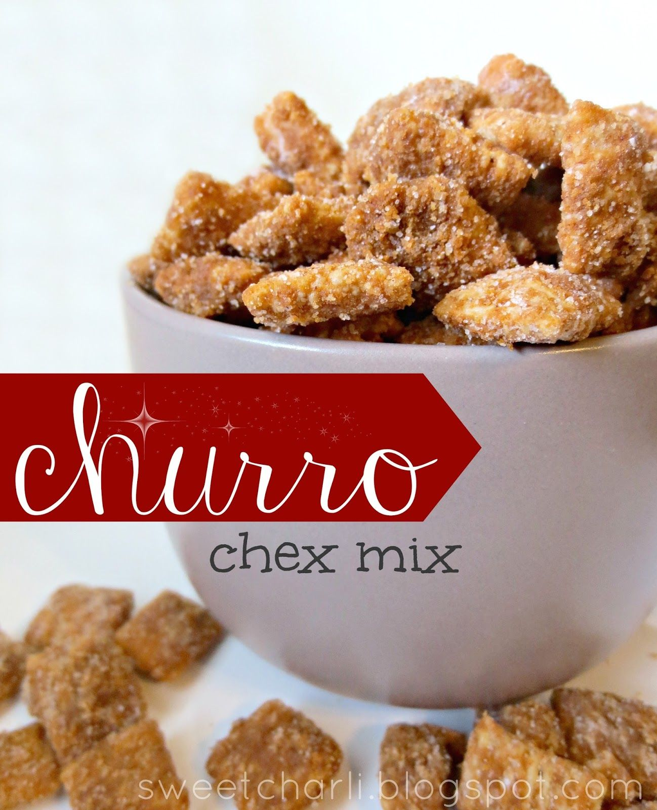 Sweet Charli Churro Chex Mix Use Rice Or Corn Chex To Keep It Gf White Chex Mix Chex Mix Recipes Chex Mix Food