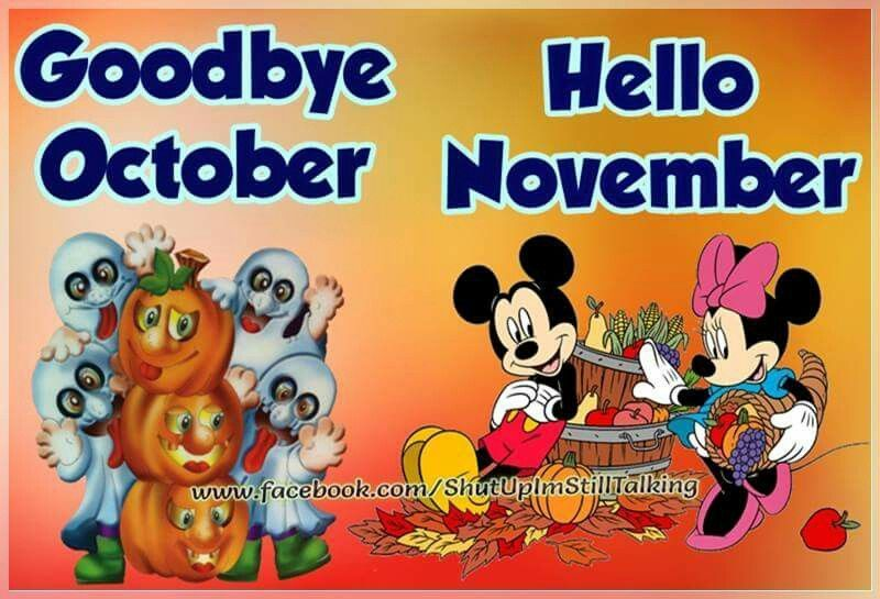 Disney Goodbye October And Hello November