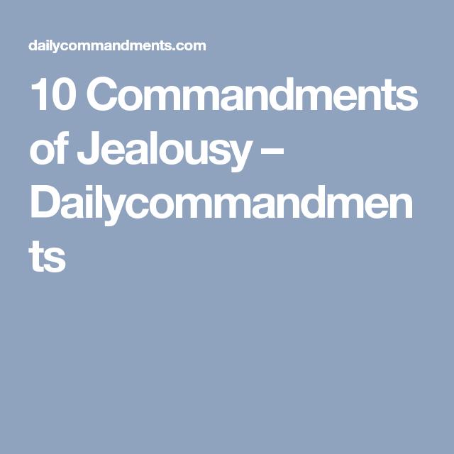 Commandments Of Jealousy  Dailycommandments  Daily