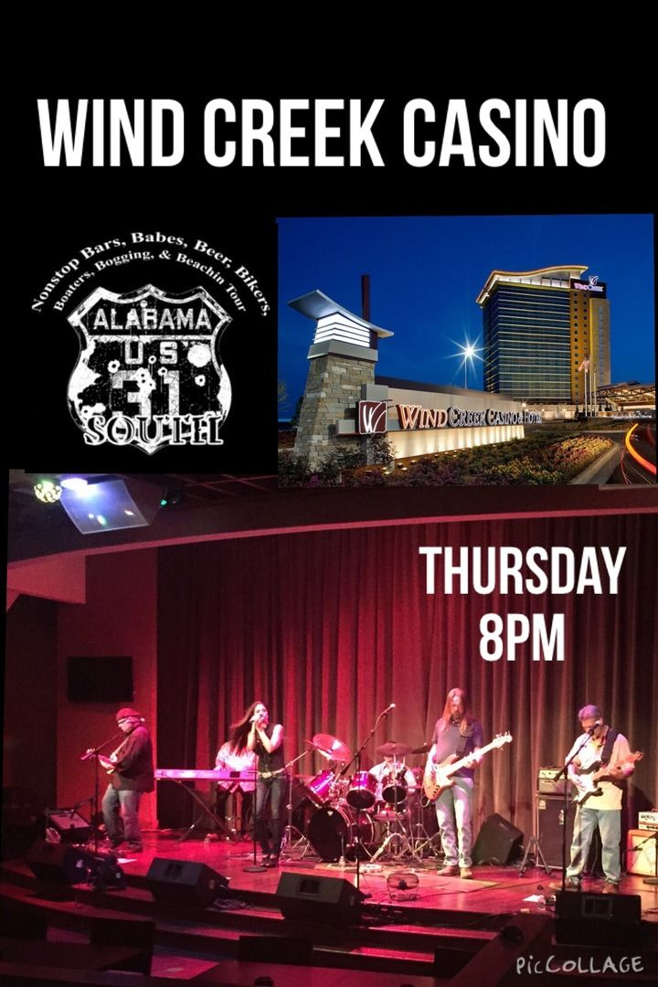 31 SOUTH BAND Wind Creek Casino Atmore, AL Concert