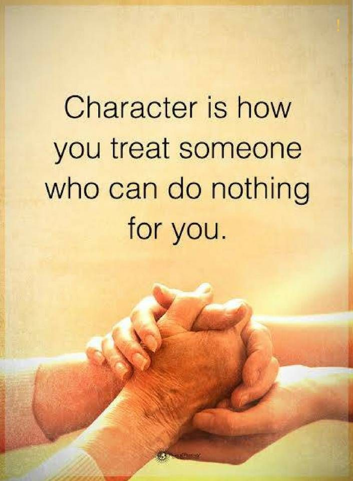 Nice Quotes Character Is How You Treat Someone Who Can Do Nothing For You.