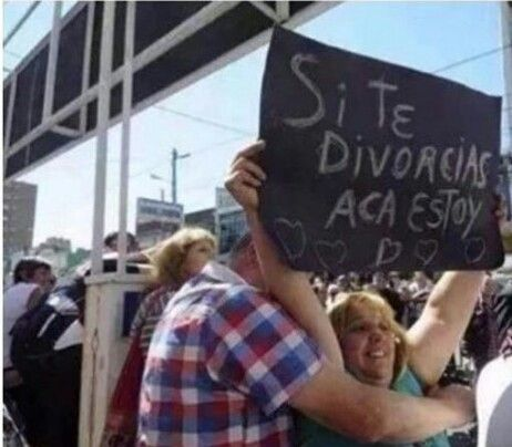 Si te divorcias acá estoy. | Funny stuff!! | Memes, Funny ...