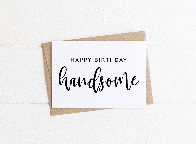 Happy Birthday Handsome Fiance Birthday Card Husband Card Boyfriend Birthday Cute Fiance Birthday Fiance Birthday Birthday Cards For Boyfriend Husband Card