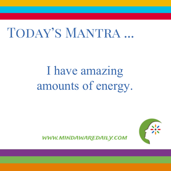 Today's #Mantra. . . I have amazing amounts of energy.  #affirmation #trainyourbrain #ltg  Would you like these mantras in your email inbox?  Click here: