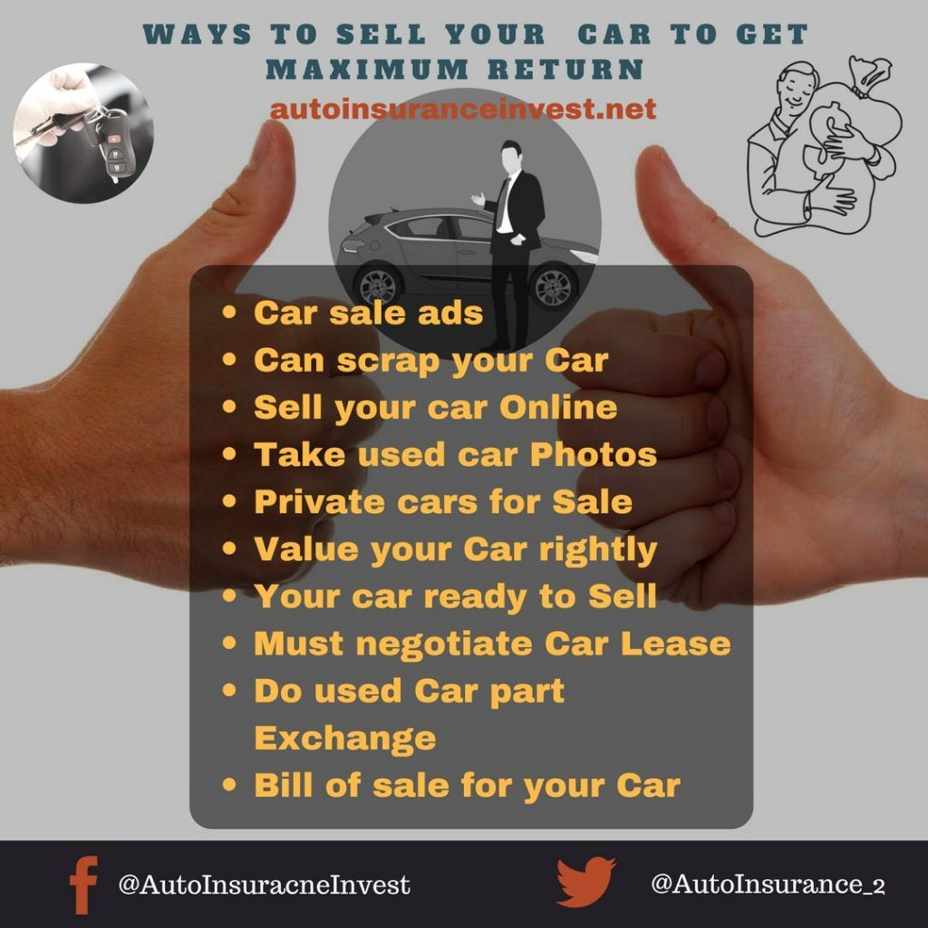 10 Easy Ways For Selling Your Cars In 2018 Things To Sell Car Deals Car Buying Tips