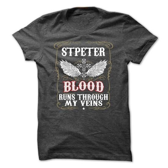 STPETER Blood Run Through My Veins #name #tshirts #STPETER #gift #ideas #Popular #Everything #Videos #Shop #Animals #pets #Architecture #Art #Cars #motorcycles #Celebrities #DIY #crafts #Design #Education #Entertainment #Food #drink #Gardening #Geek #Hair #beauty #Health #fitness #History #Holidays #events #Home decor #Humor #Illustrations #posters #Kids #parenting #Men #Outdoors #Photography #Products #Quotes #Science #nature #Sports #Tattoos #Technology #Travel #Weddings #Women