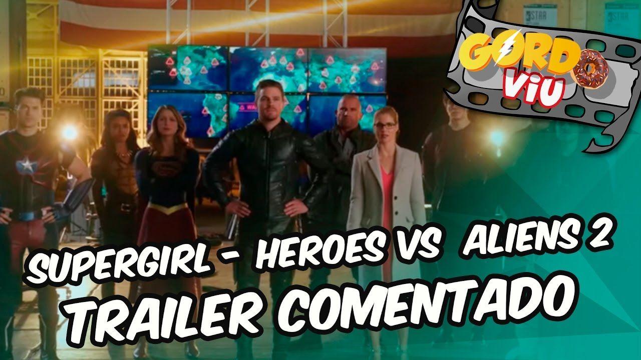 Supergirl – Heroes Vs. Aliens trailer 2 - #Trailer comentado