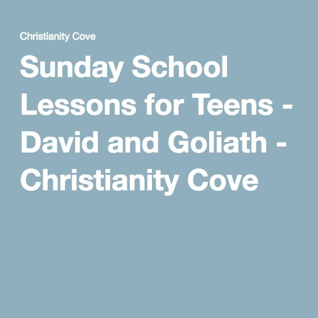 Sunday School Lessons For Teens David And Goliath Christianity