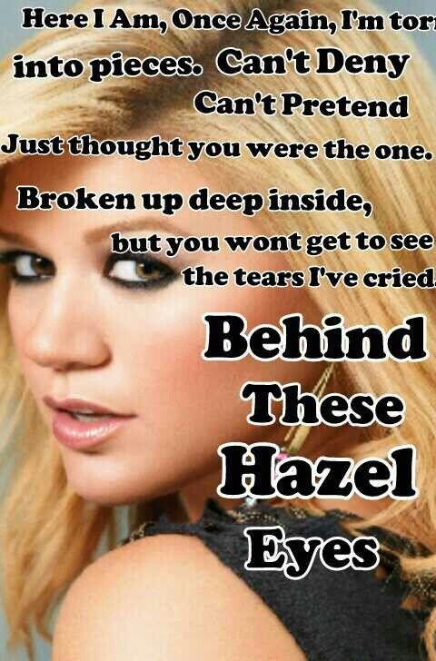 Behind These Hazel Eyes Lyrics By Kelly Clarkson Hazel Eyes