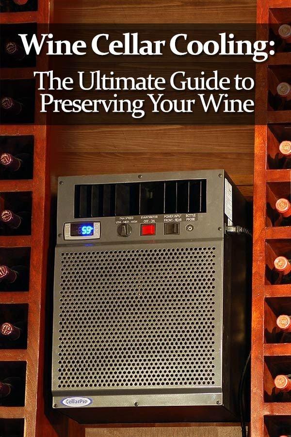 Wine Cellar Cooling Units Your Guide To Preserving Cooling Your