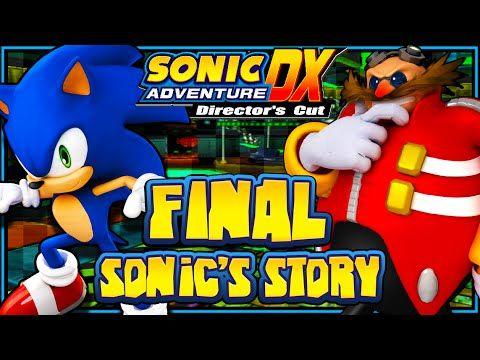 Sonic Adventure Dx Pc 1080p Part 6 Final Sonic S