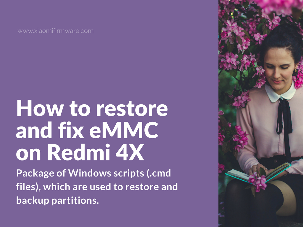 Restore eMMC partition and unbrick Redmi 4X with emmcdl tool