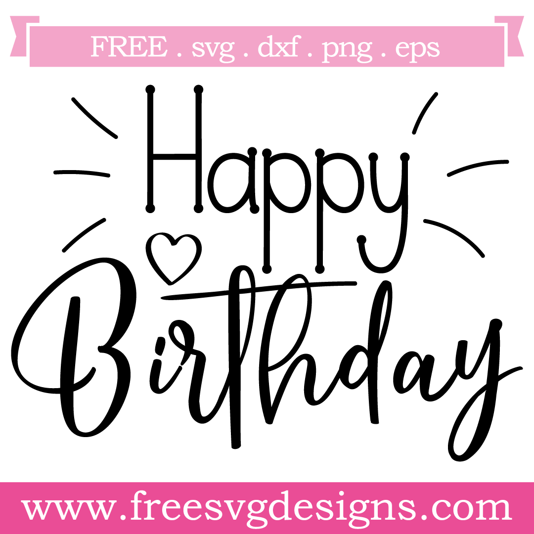 Download Quote Happy Birthday Free SVG Files 1152 | Happy birthday ...
