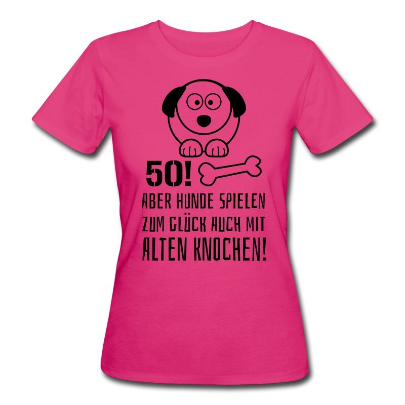 pinkes frauen hunde spr che t shirt als geschenk zum 50. Black Bedroom Furniture Sets. Home Design Ideas