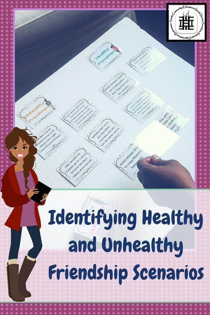Health VS. Unhealthy Friendship Activities & Scenario