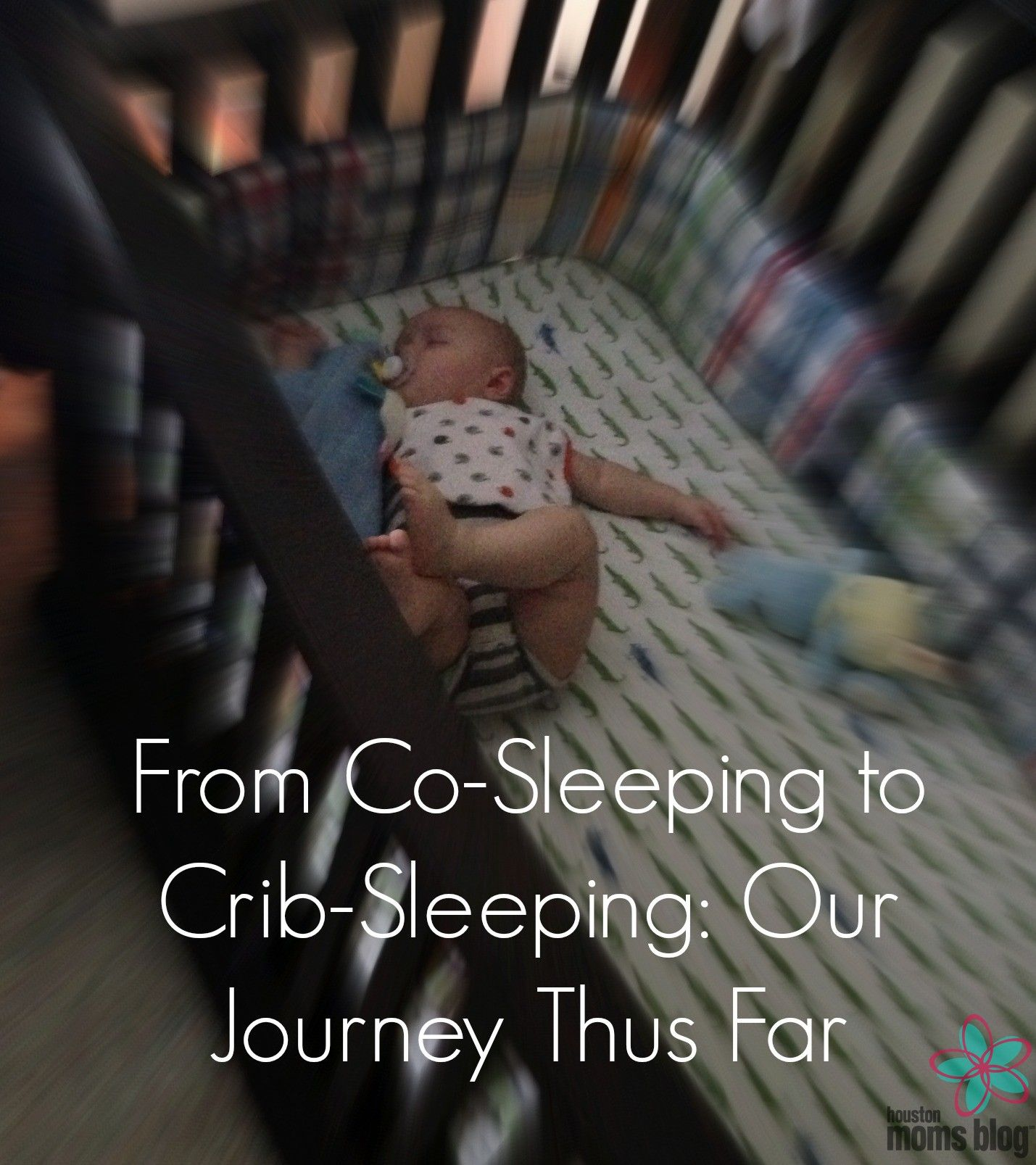 From Co Sleeping To Crib Sleeping Our Journey Thus Far