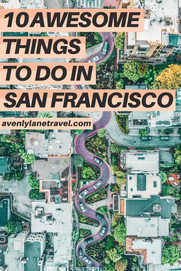 Top Things To Do In San Francisco Planning A Trip And Looking
