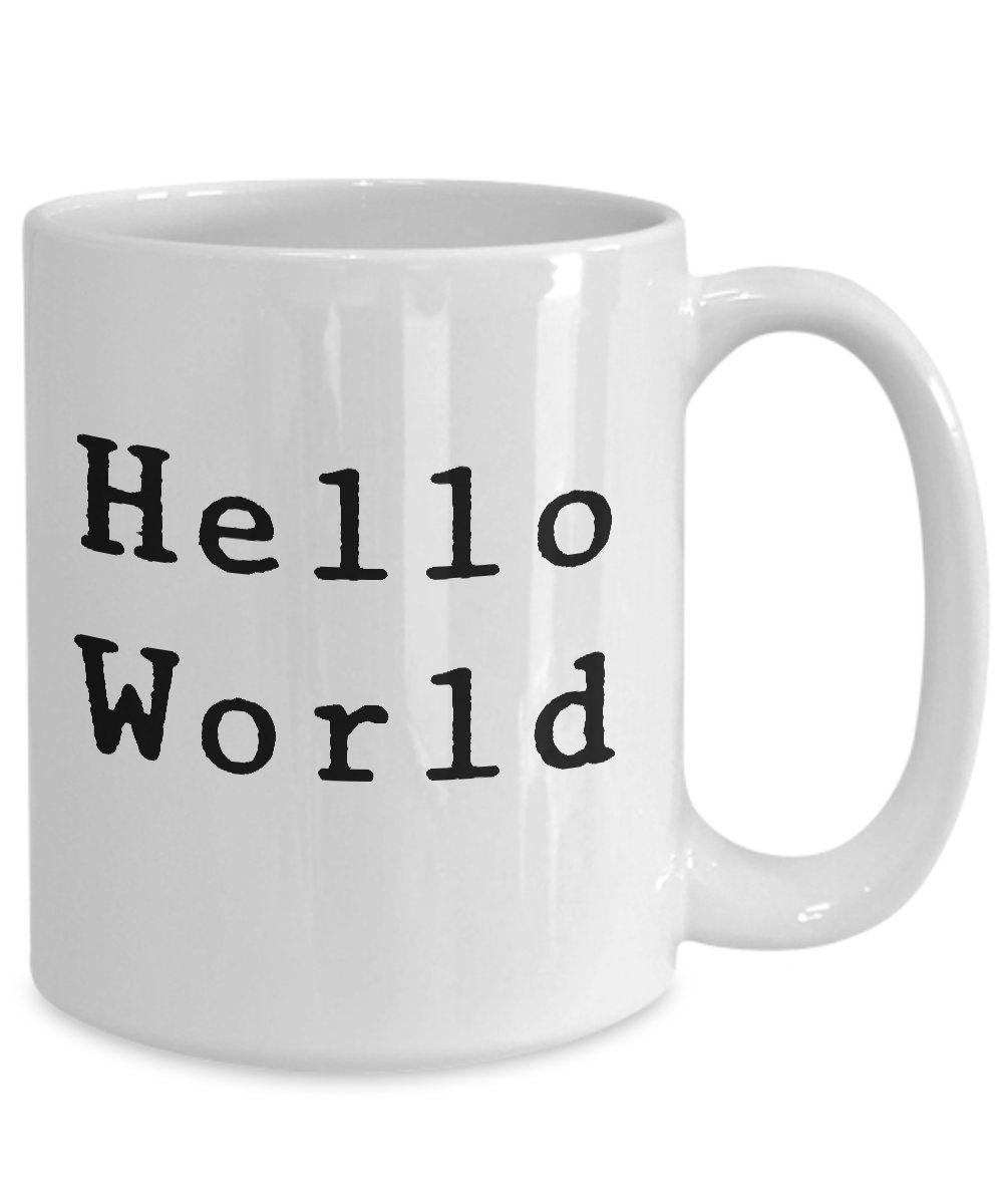 Hello World Mug White Coffee Cup Good Morning