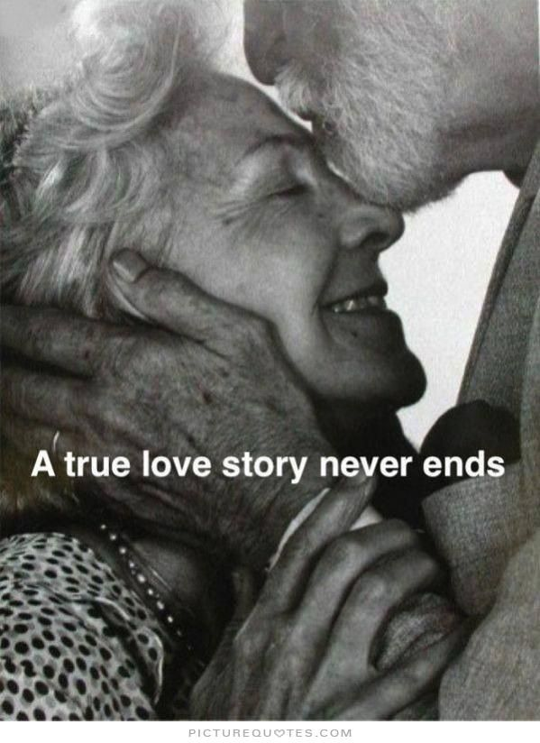 A True Love Story Never Ends Picture Quotes Love Quotes Love