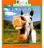 Rookie Read-About® Science—Animal Adaptations & Behavior: A Look at Teeth