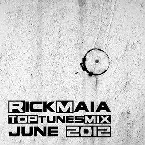 ▶ Rick Maia - June 2012 Top Tunes Mix by Rick Maia