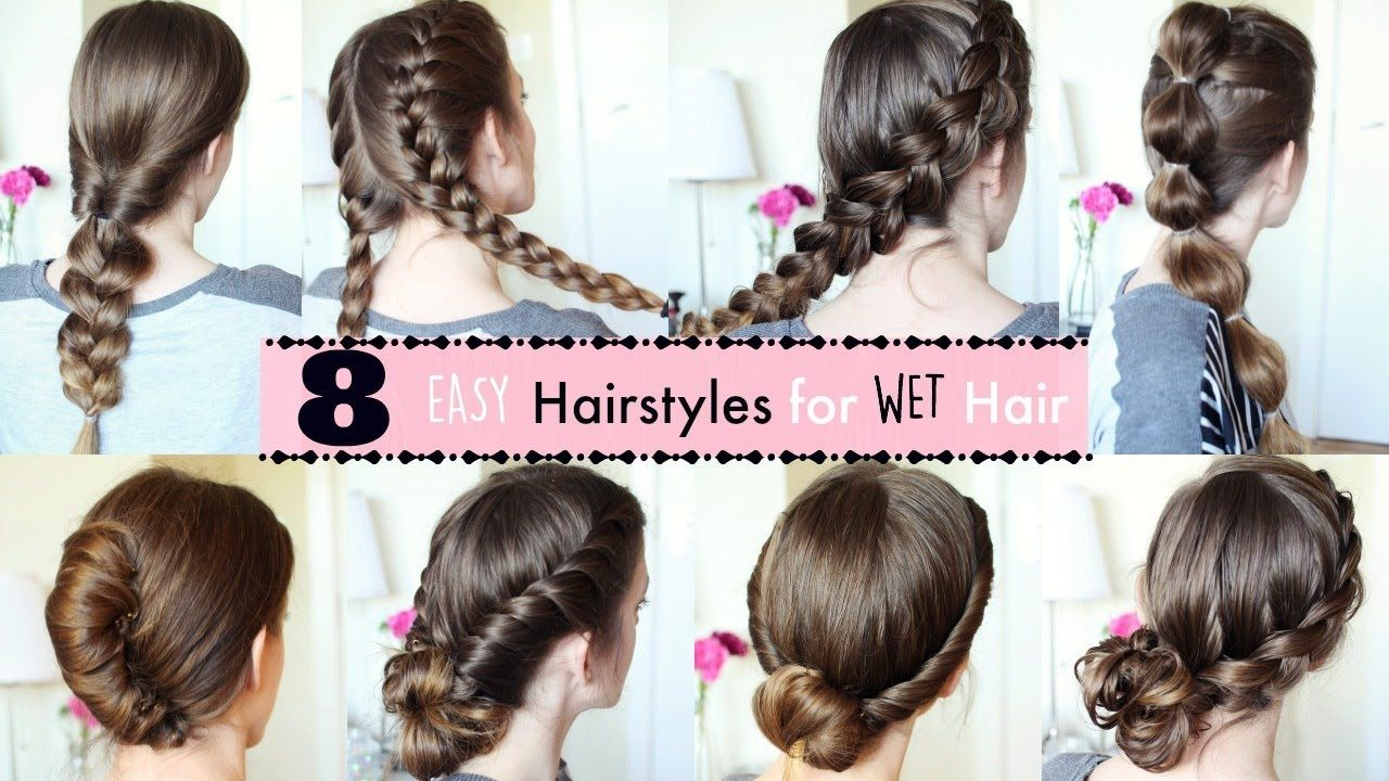 12 Hairstyles for Wet Hair  Wet Hairstyles  Braidsandstyles12