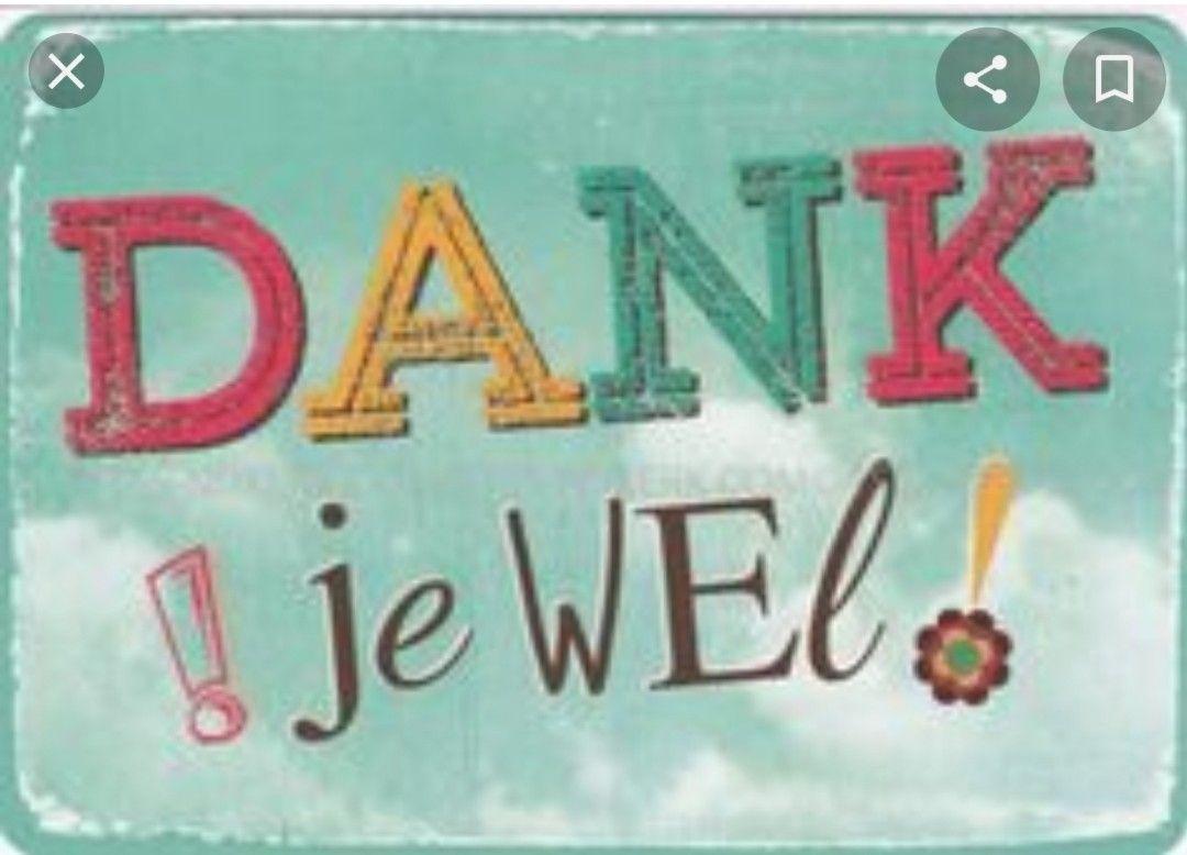 Pin Van Ingrid Loyens Op Dank Je Wel