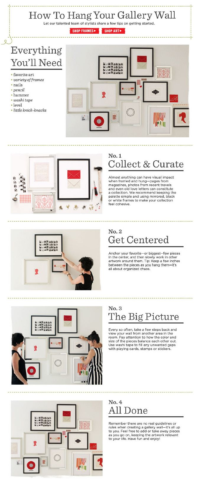 gallery wall how-to (don't love the washi tape idea but yes, or lay it out on the floor first to photograph the arrangement then hang, or trace items on newspaper and hang paper with tape then use those to put in nails)