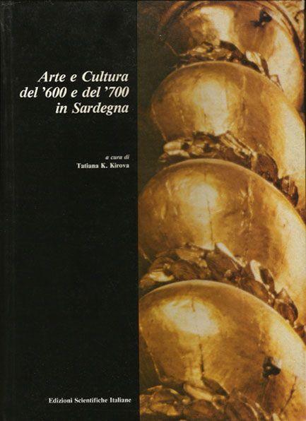 Arte e cultura del '600 e del '700 in Sardegna