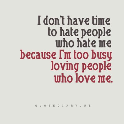 I M Too Busy Loving People Who Love Me Me Quotes Inspirational Words Funny Quotes