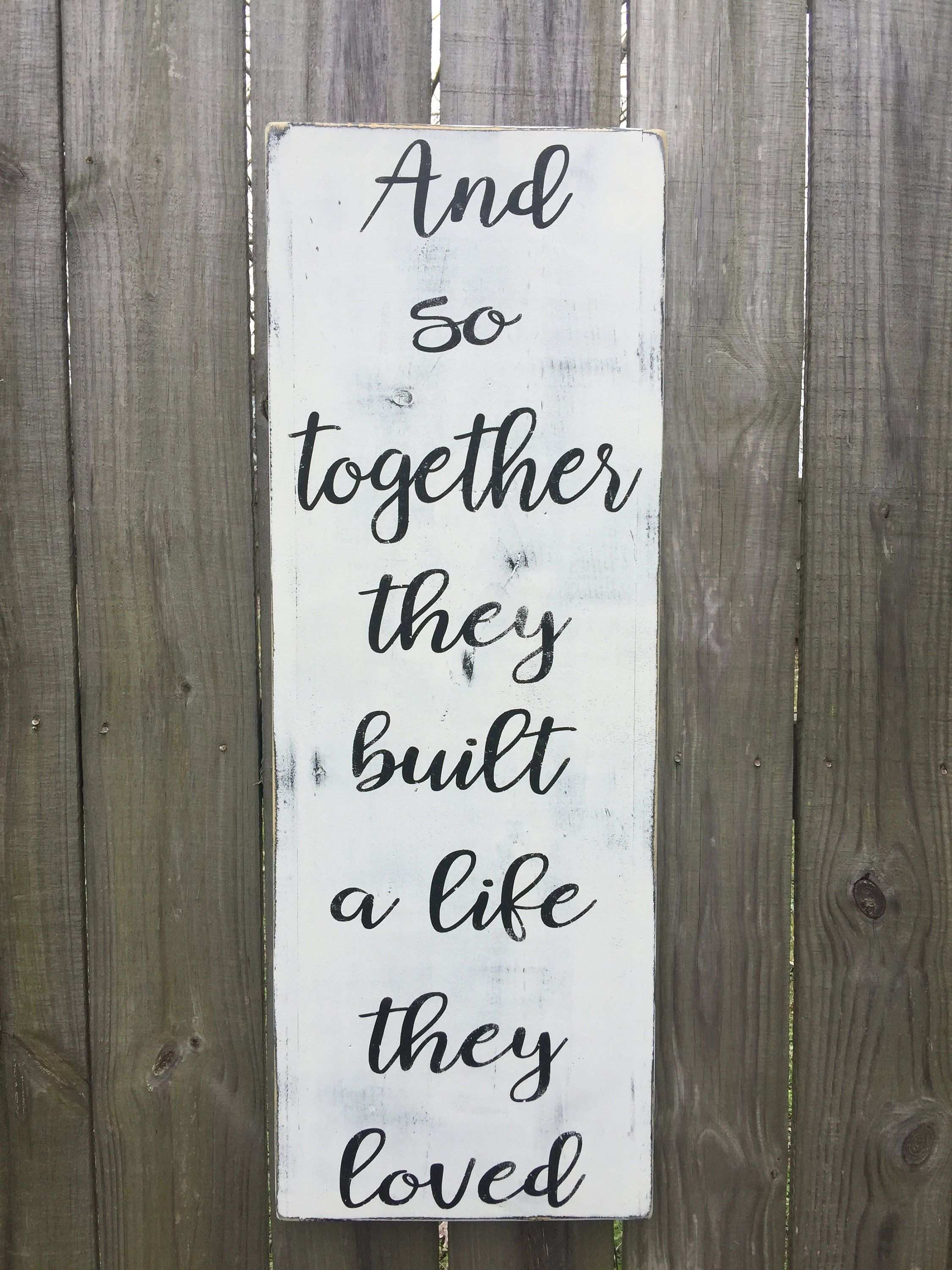 Download And So Together They Built a Life They Loved VERTICAL Sign ...