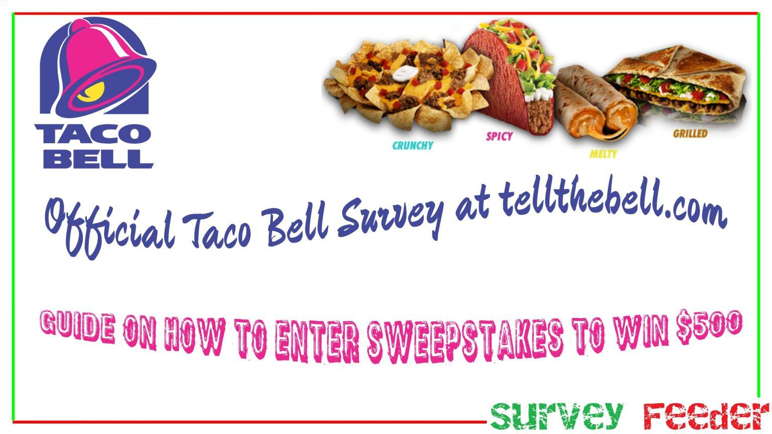 Taco Bell Survey Www Tellthebell Com Win 500 By Sweepstakes Free Tea Taco Bell Surveys