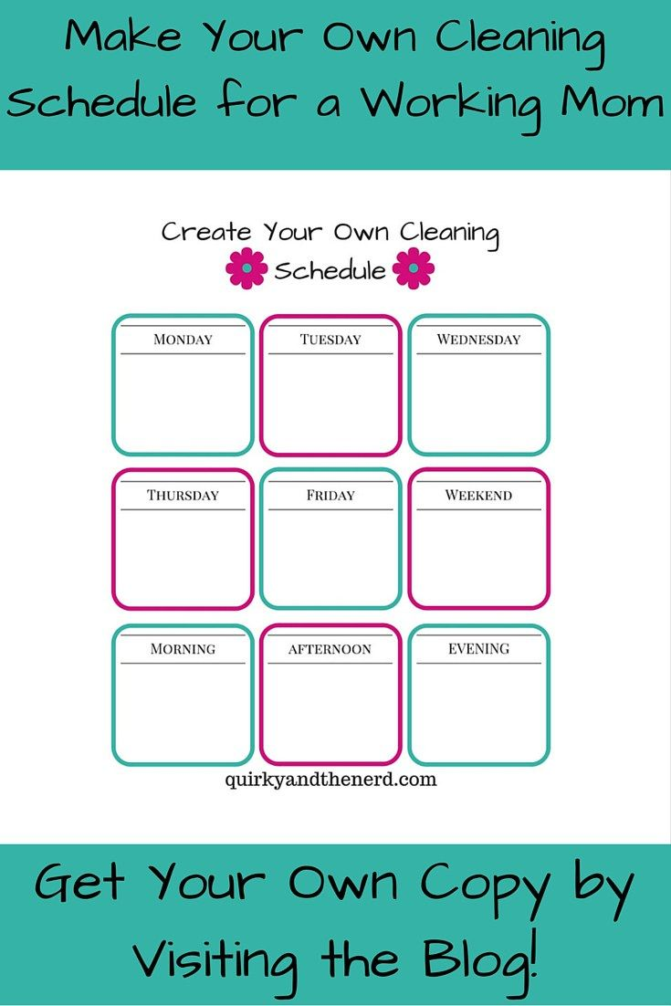 make your own cleaning schedule for the working mom cleaning