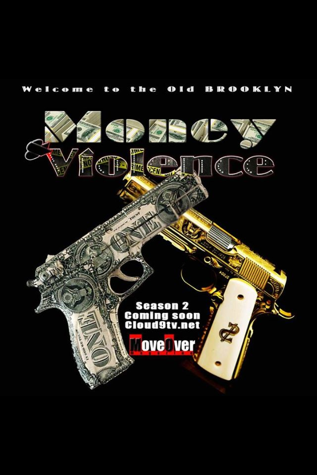 Money and violence..... I get busy on them promotions...