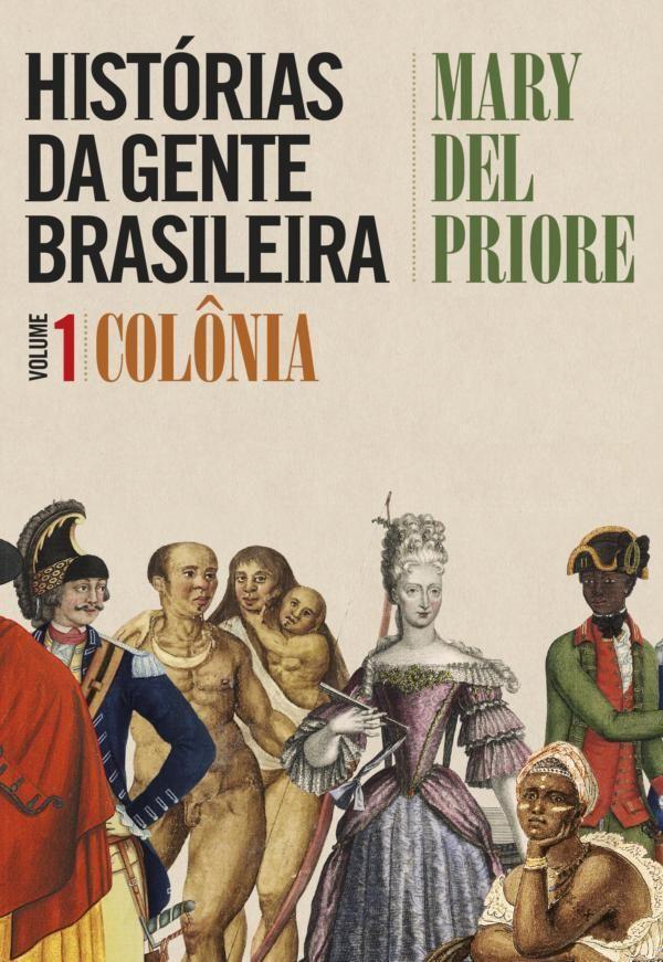 Baixar Livro Historias Da Gente Brasileira Mary Del Priore Em