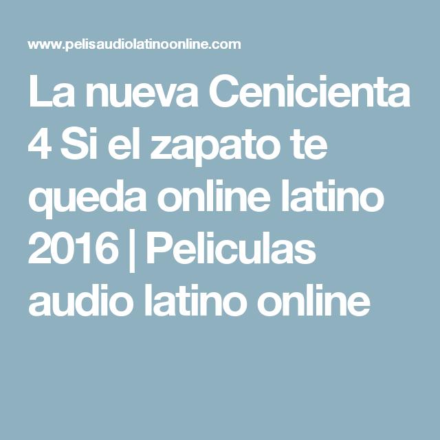 Zapato Te Online El La Nueva Latino 2016 Cenicienta Queda 4 Si n08wXZkNOP