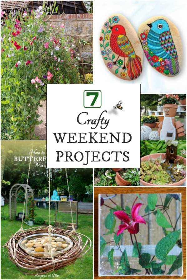 Have you got a creative itch to scratch? These seven projects are the perfect remedy when you have a few hours on a weekend afternoon. #gardenart #gardencrafts #weekendprojects #empressofdirt #gardendiy #diyprojects #backyardgardenprojects #crafts #creativegardenideas