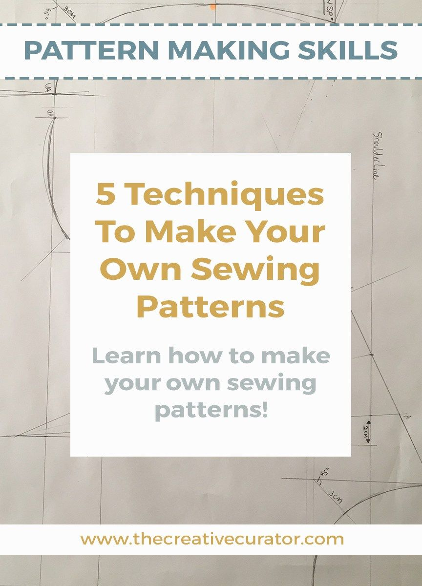 5 Techniques To Make Your Own Sewing Patterns | Costura, Proyectos ...
