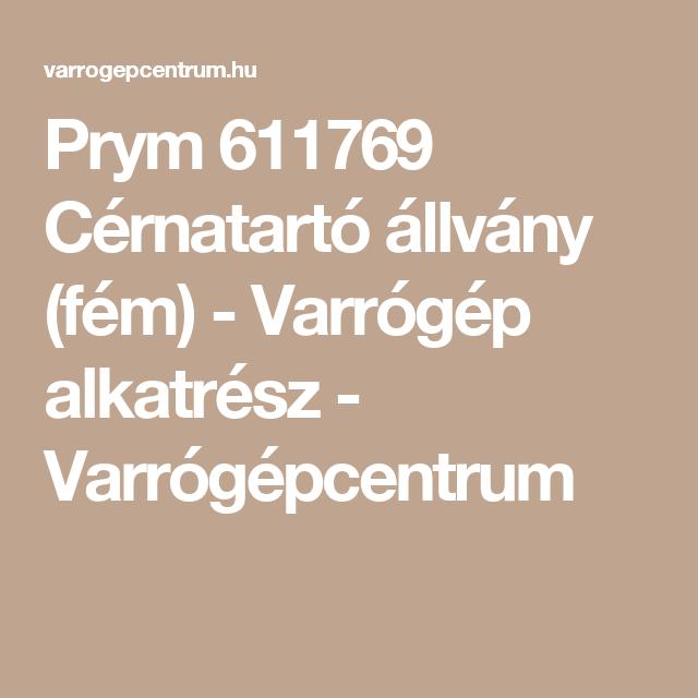 Prym 611769 Cérnatartó állvány (fém) - Varrógép alkatrész - Varrógépcentrum