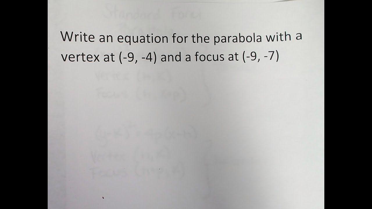 Write Equation Of Parabola Given Focus Vertex Education